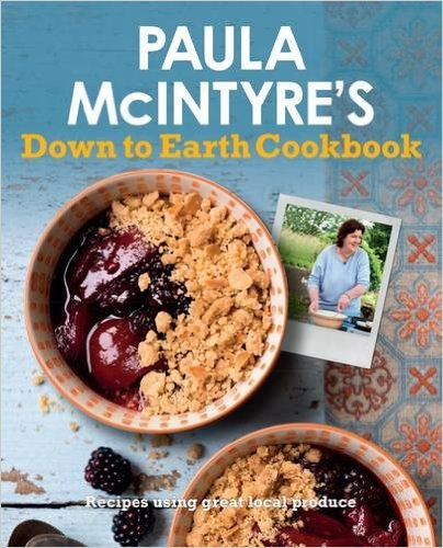 Buy Paula McIntyre's Down To Earth Cookbook